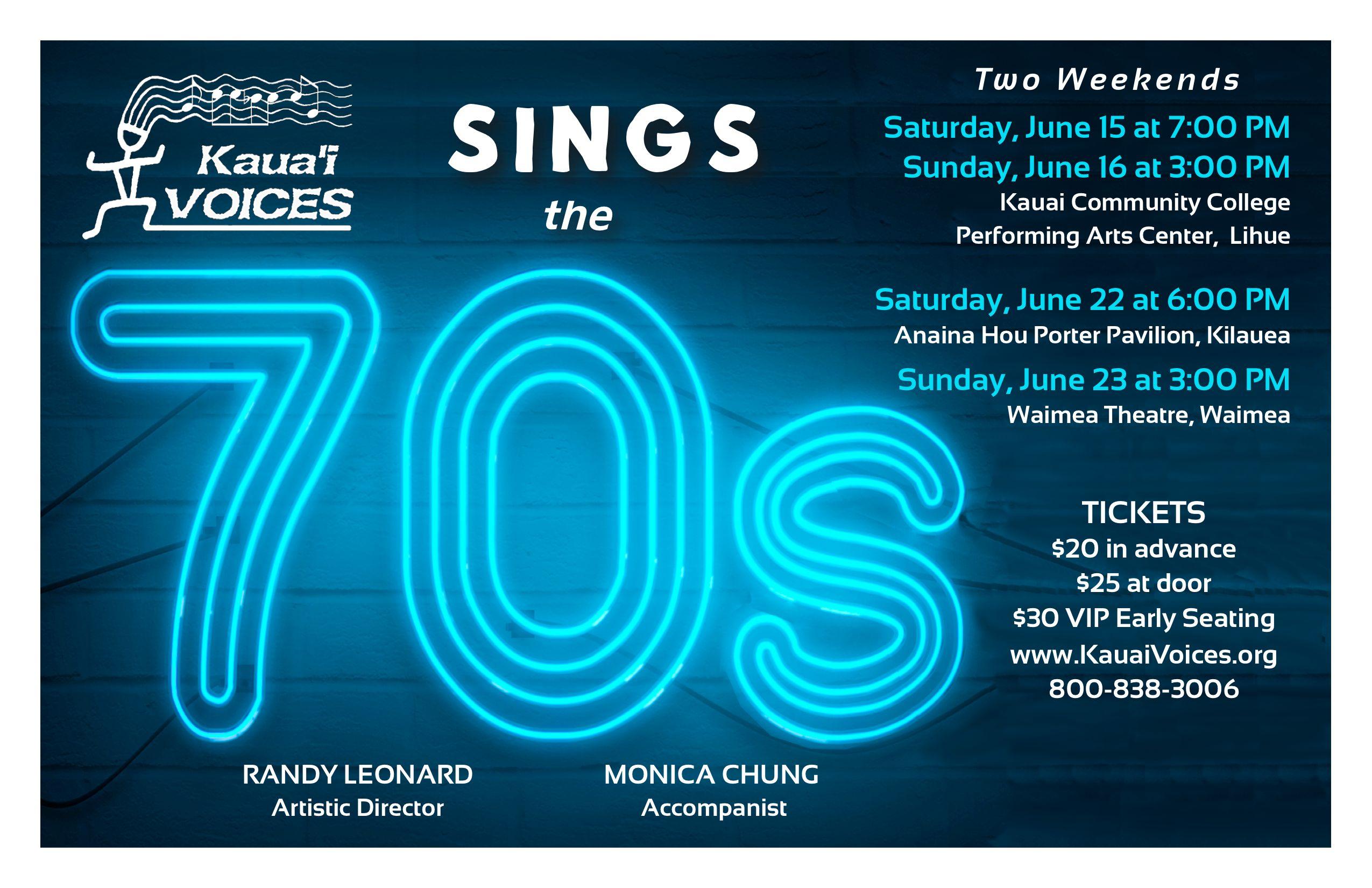 Kauai Voices Sings The 70s »» Kauai Festivals & Events